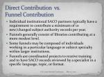 direct contribution vs funnel contribution