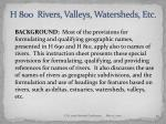 h 800 rivers valleys watersheds etc