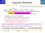 upgrade schedule