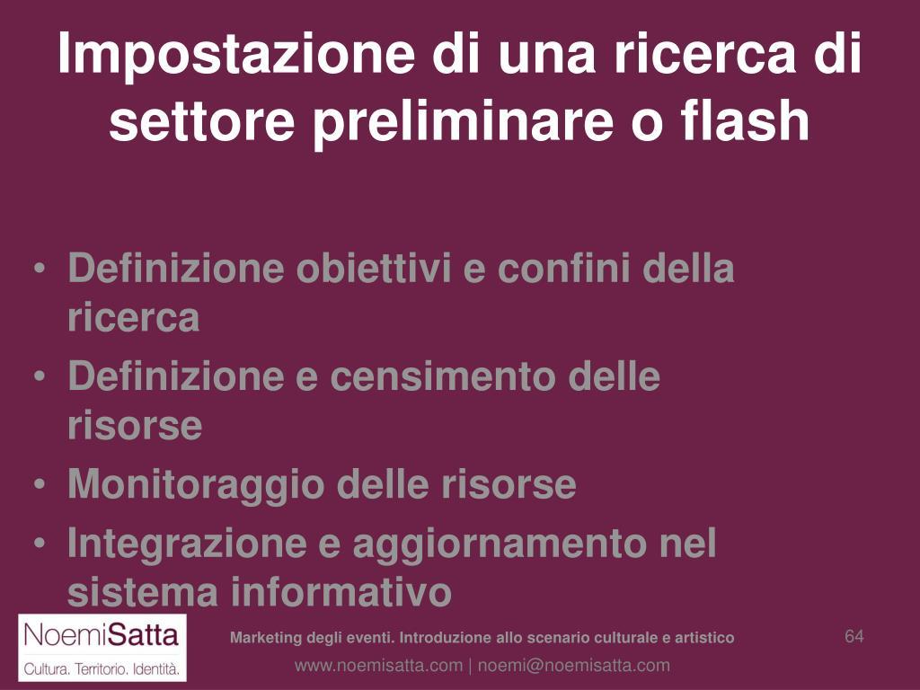 Impostazione di una ricerca di settore preliminare o flash