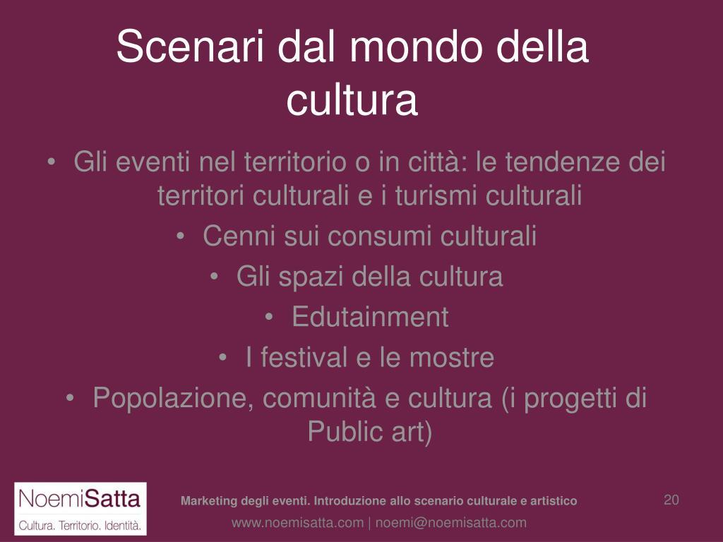 Scenari dal mondo della cultura