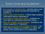 rubric hints and guidelines