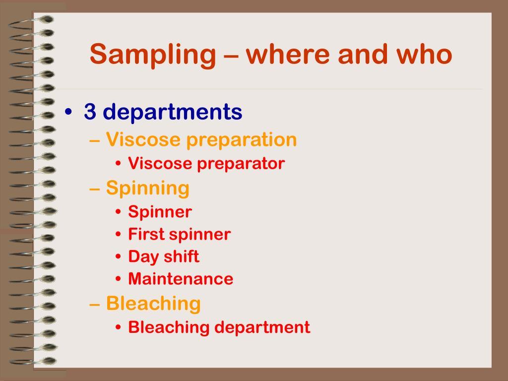 Sampling – where and who
