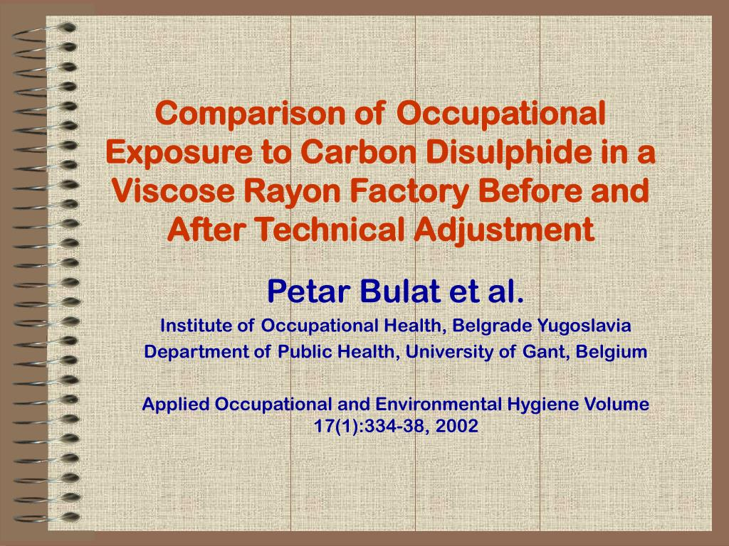 Comparison of Occupational Exposure to Carbon Disulphide in a Viscose Rayon Factory Before and After Technical Adjustment