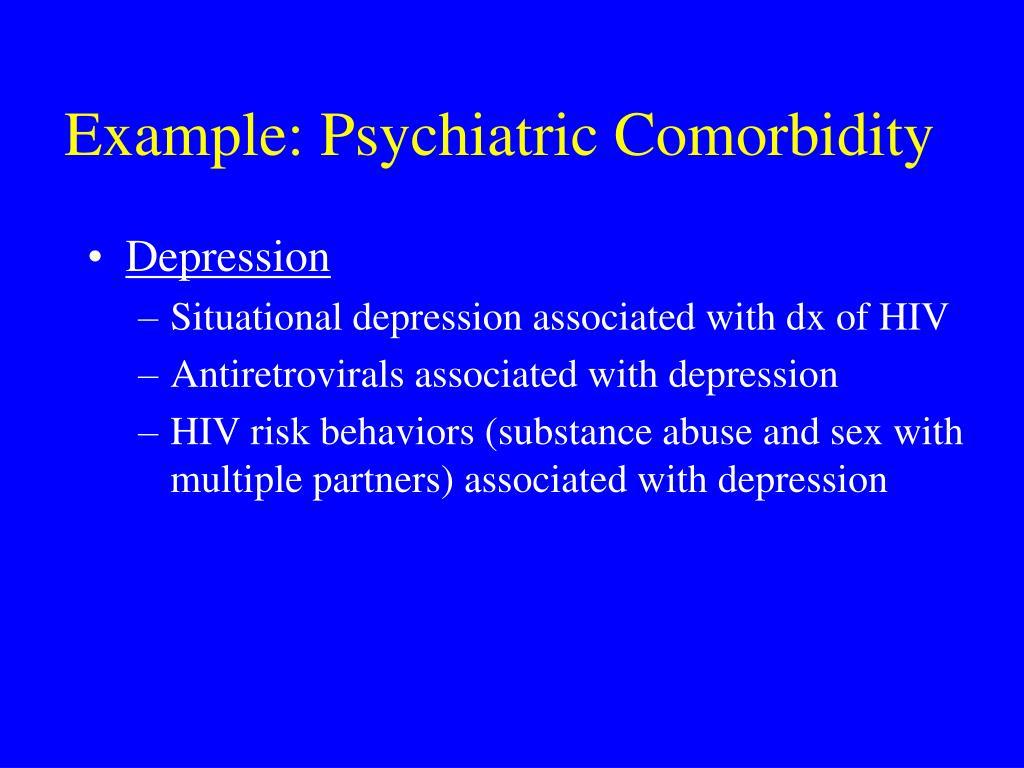 Example: Psychiatric Comorbidity