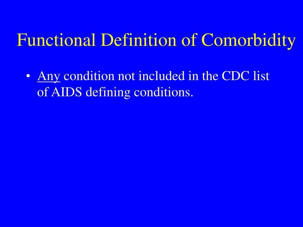 Functional Definition of Comorbidity