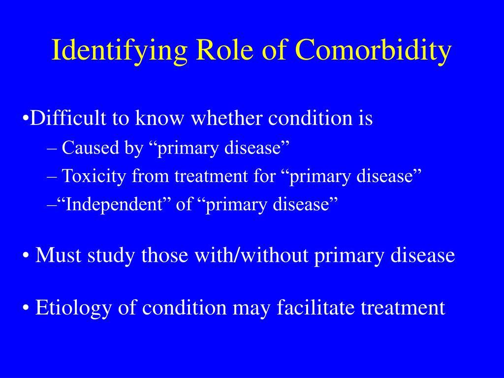 Identifying Role of Comorbidity
