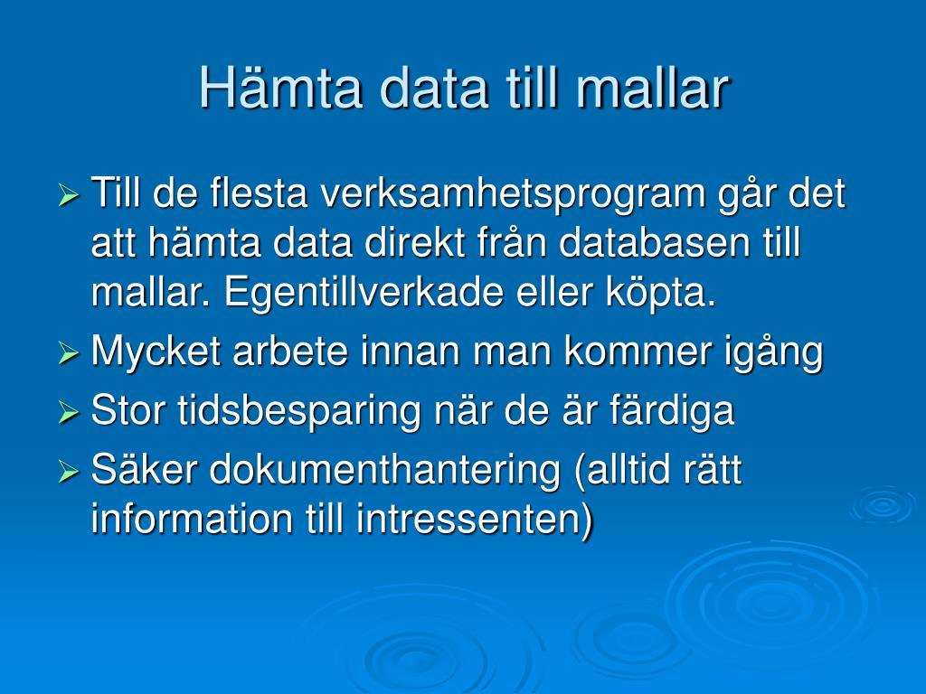 Hämta data till mallar