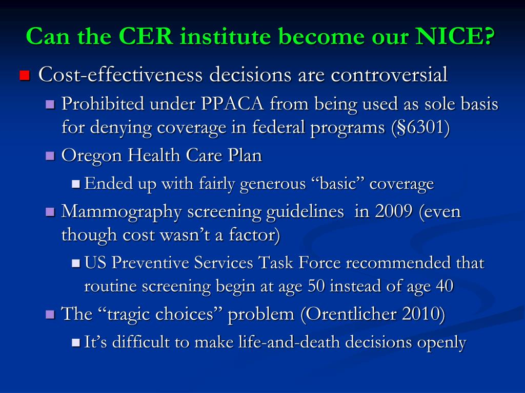 Can the CER institute become our NICE?