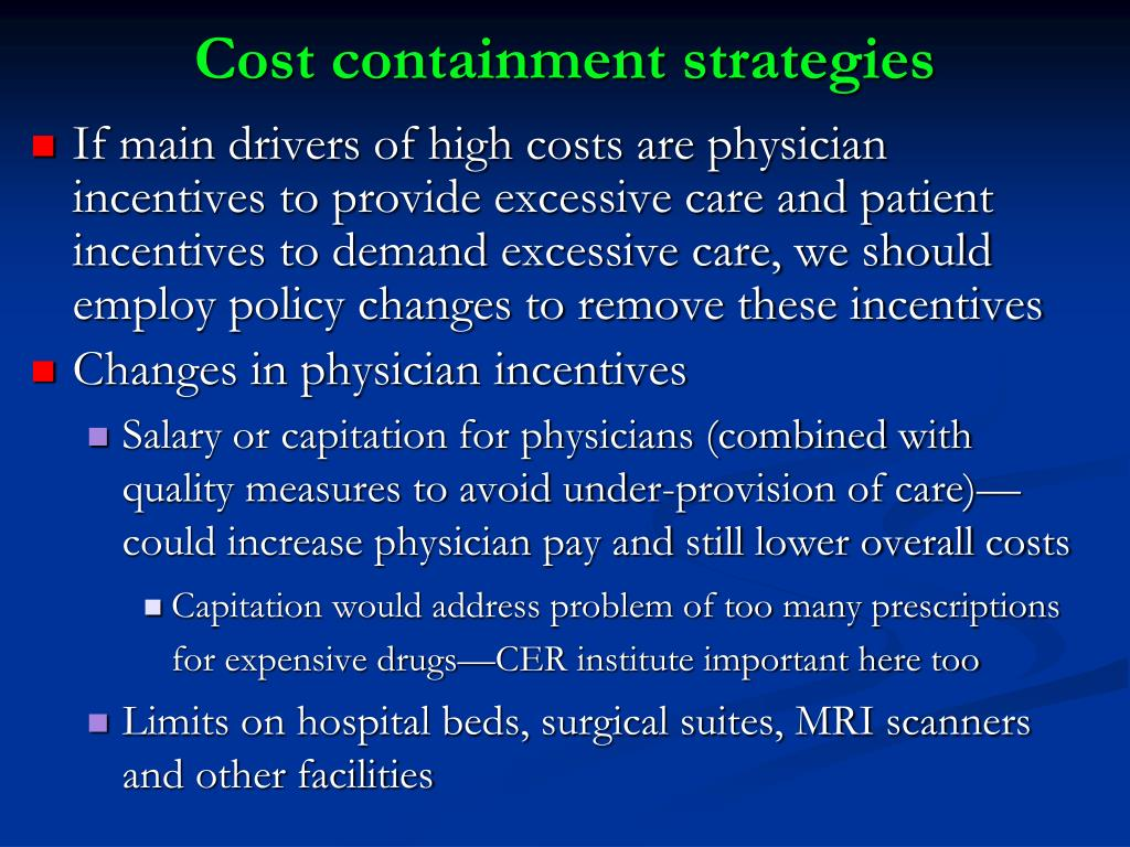 Cost containment strategies