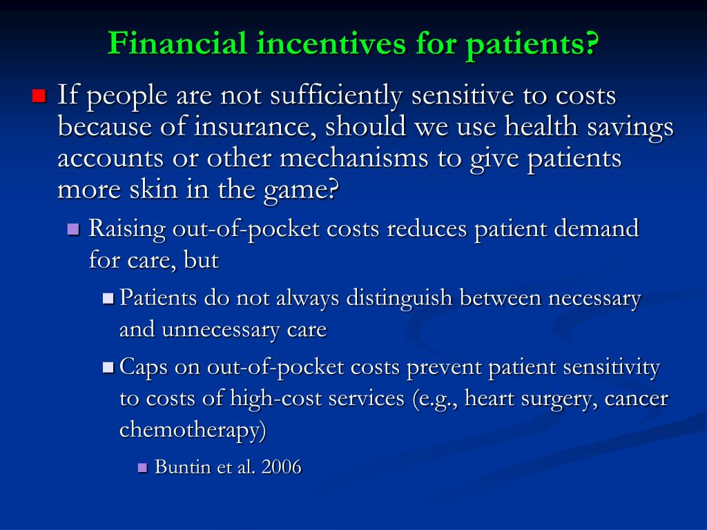 Financial incentives for patients?
