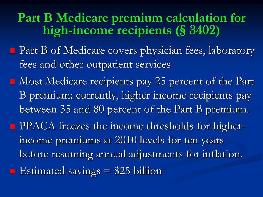 Part B Medicare premium calculation for high-income recipients (