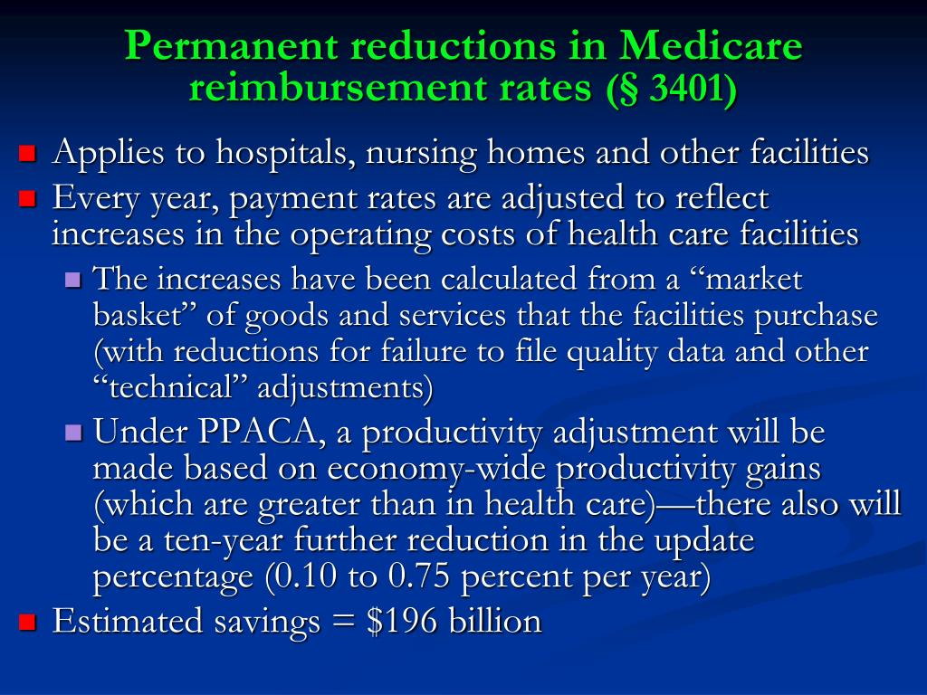 Permanent reductions in Medicare reimbursement rates