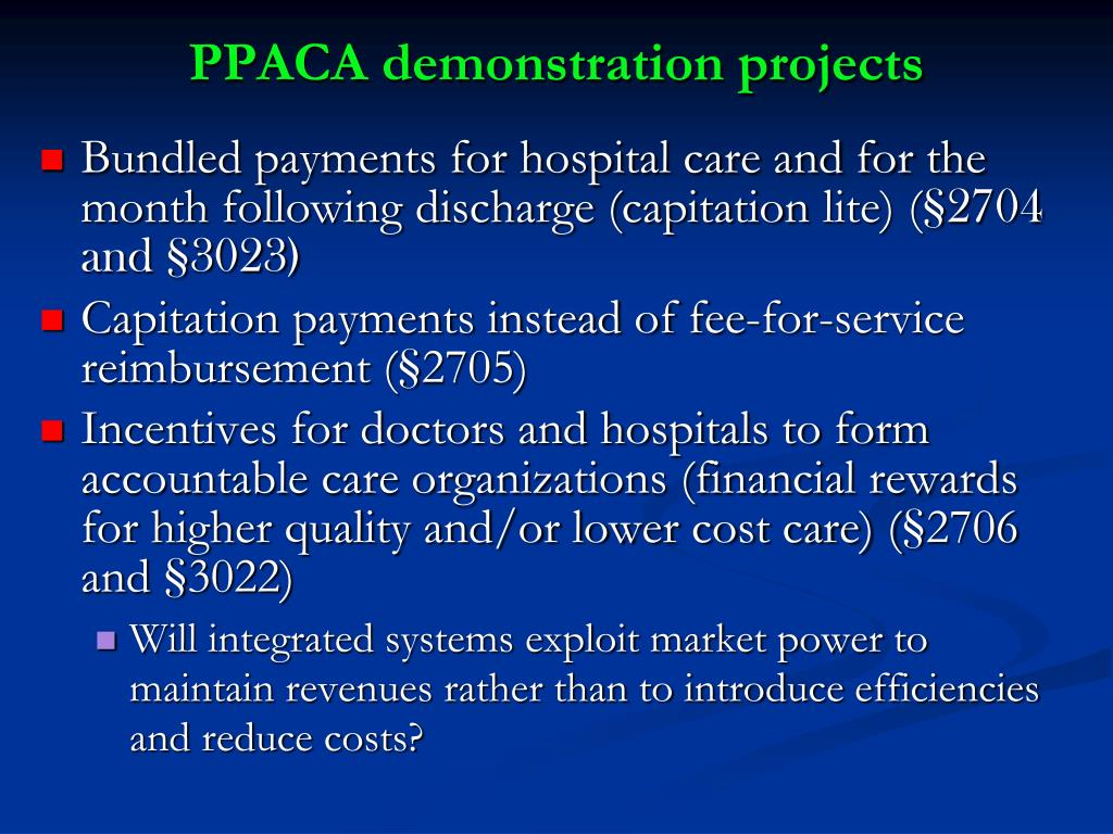 PPACA demonstration projects