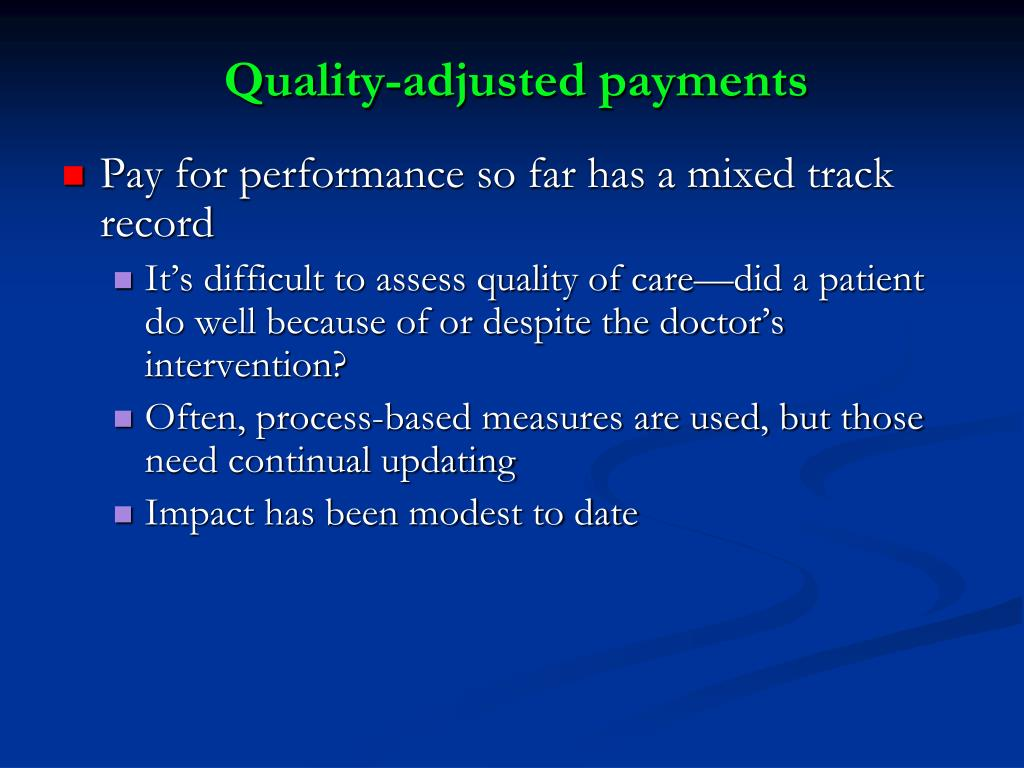 Quality-adjusted payments