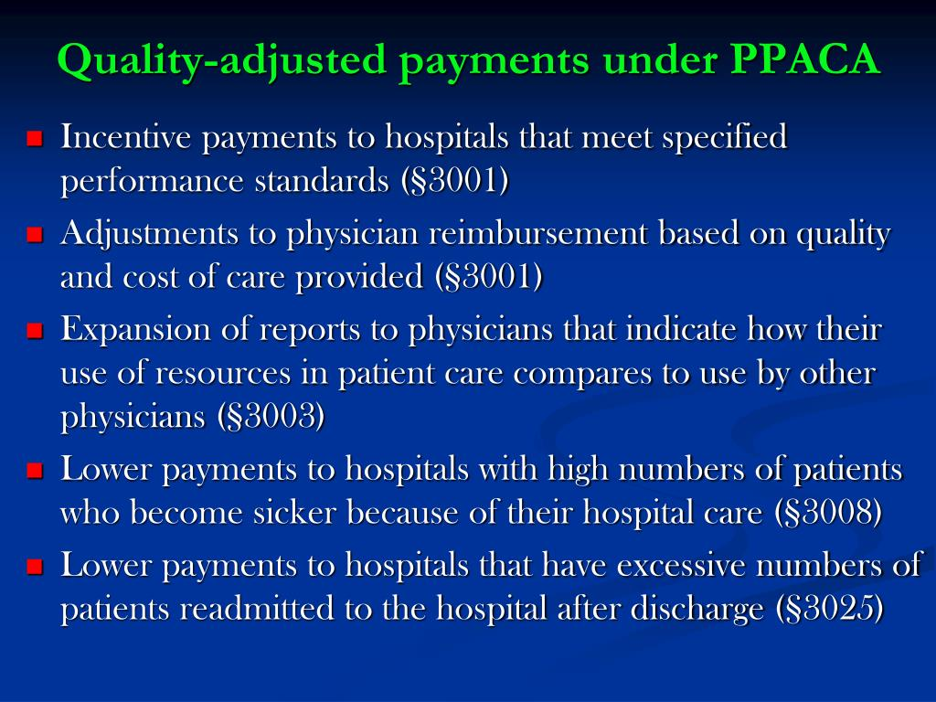 Quality-adjusted payments under PPACA