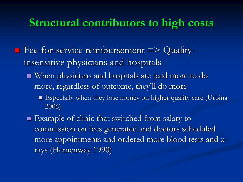 Structural contributors to high costs