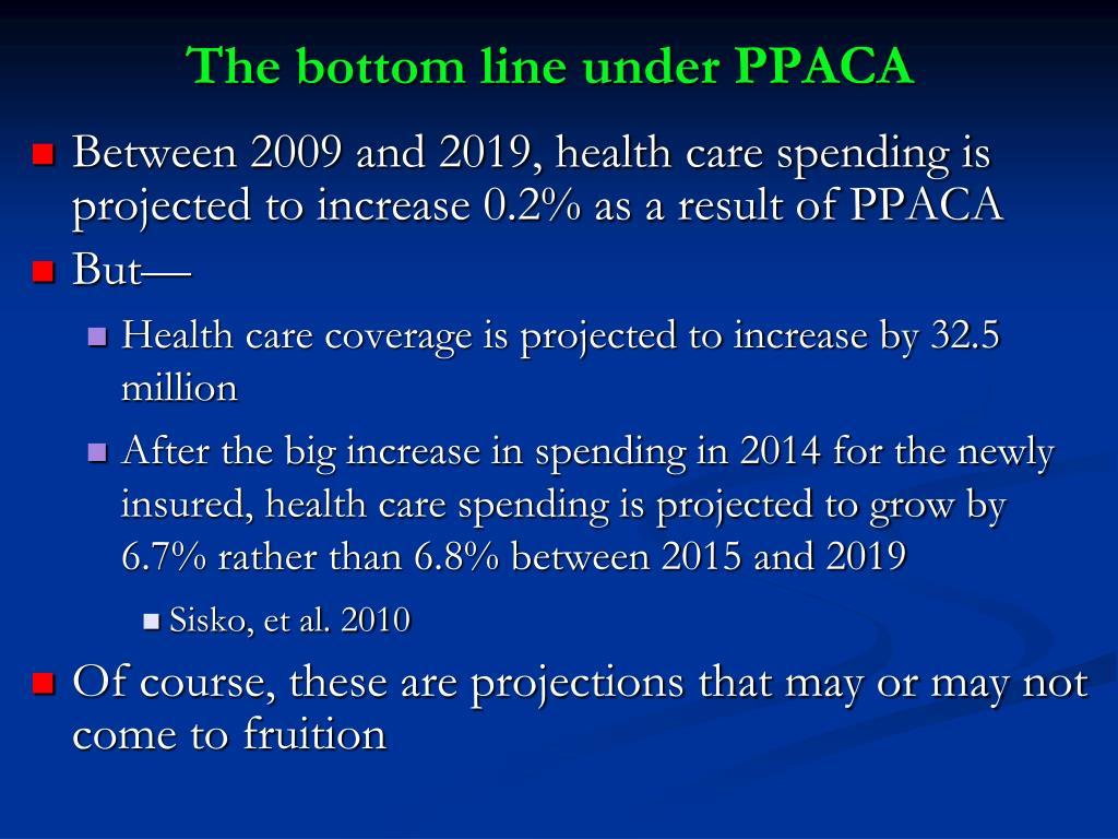 The bottom line under PPACA