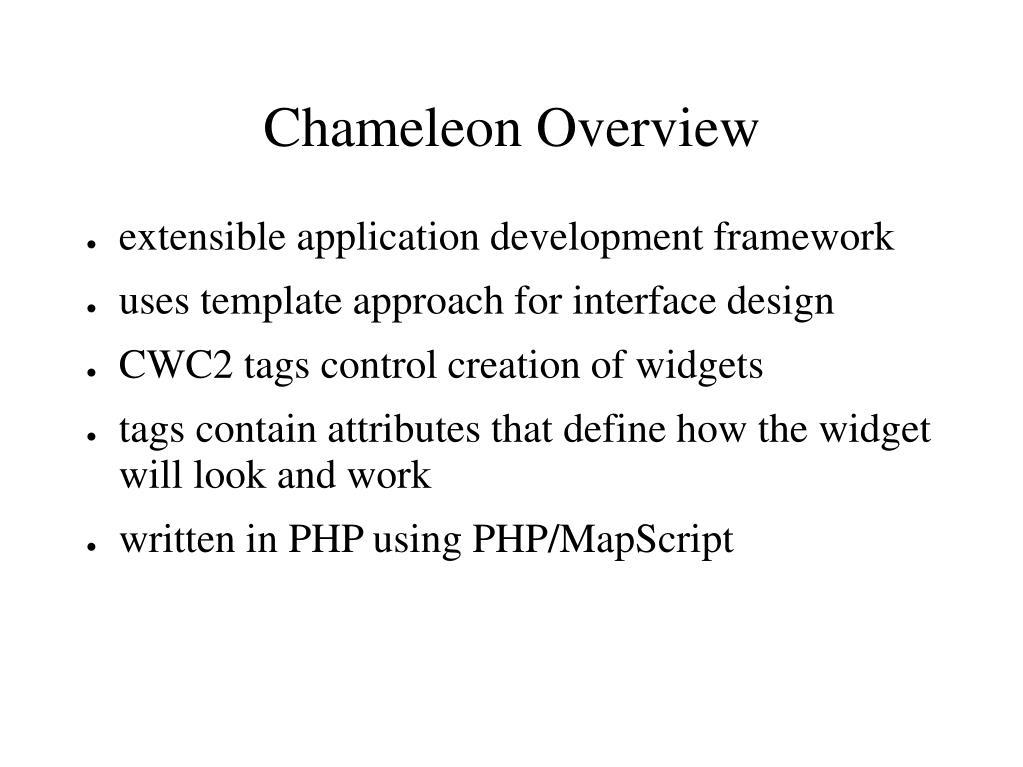 Chameleon Overview