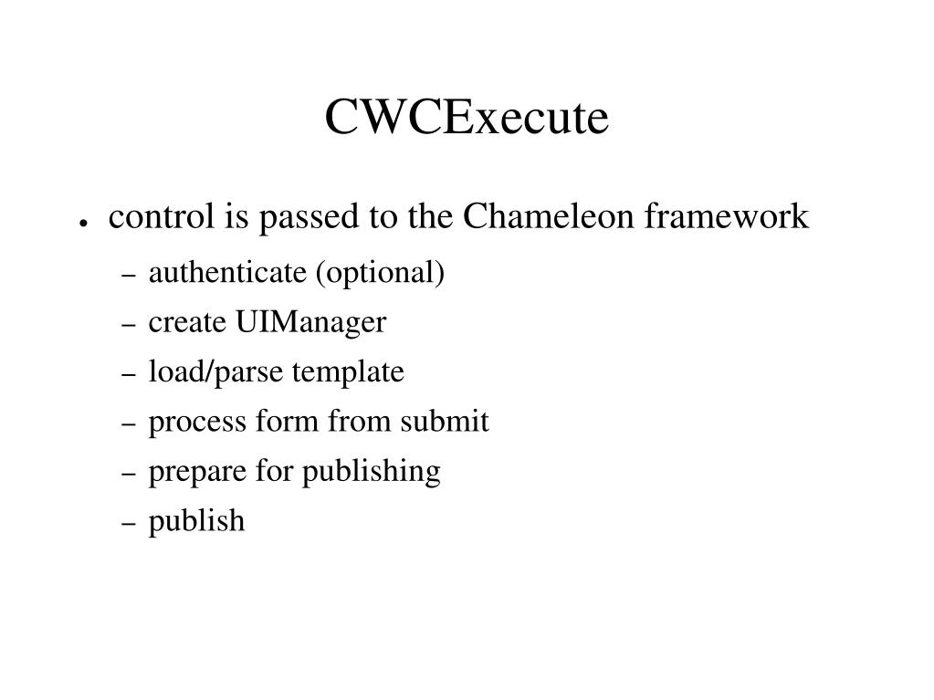 CWCExecute