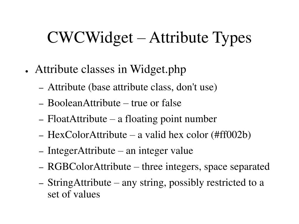 CWCWidget – Attribute Types