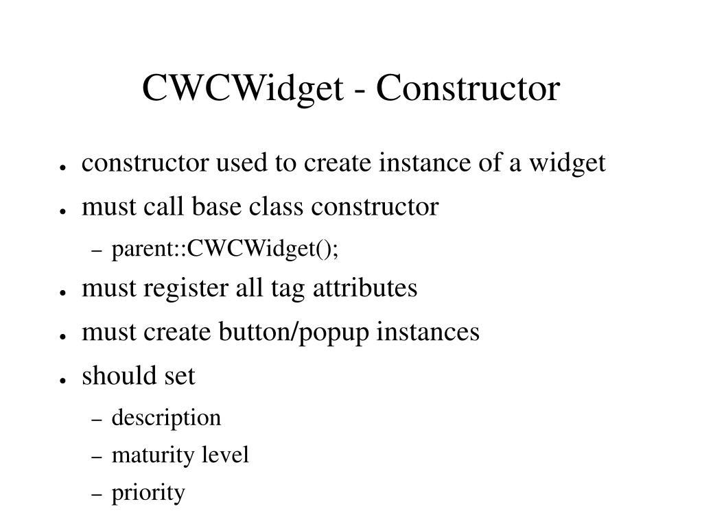 CWCWidget - Constructor