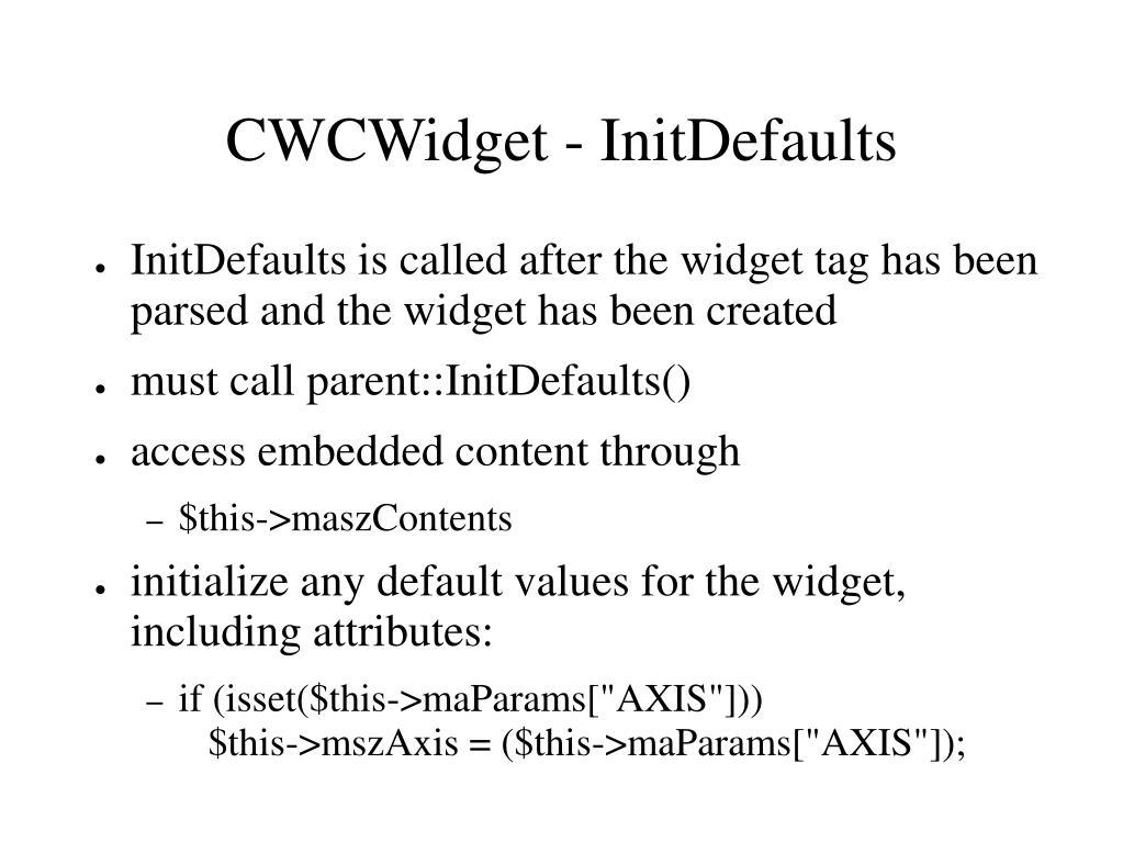 CWCWidget - InitDefaults