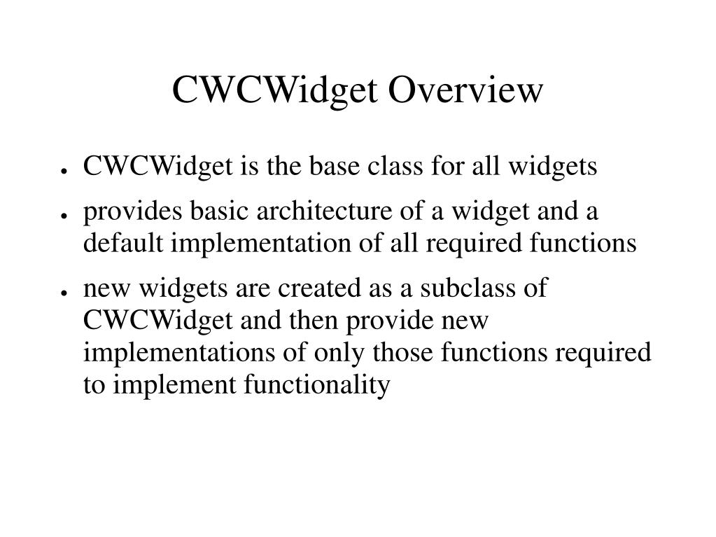 CWCWidget Overview