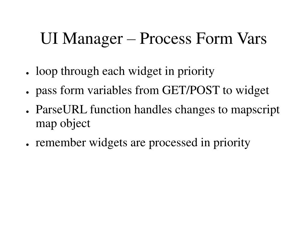 UI Manager – Process Form Vars