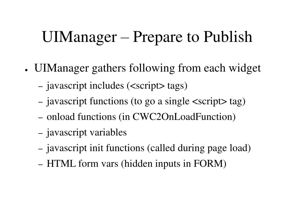 UIManager – Prepare to Publish