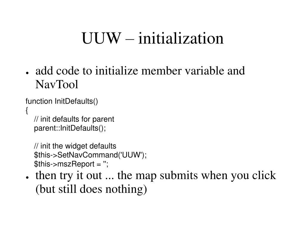 UUW – initialization