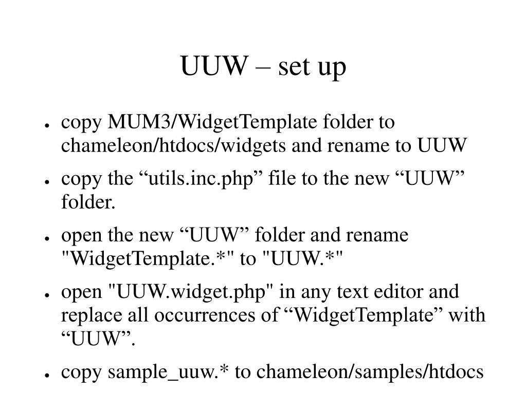UUW – set up
