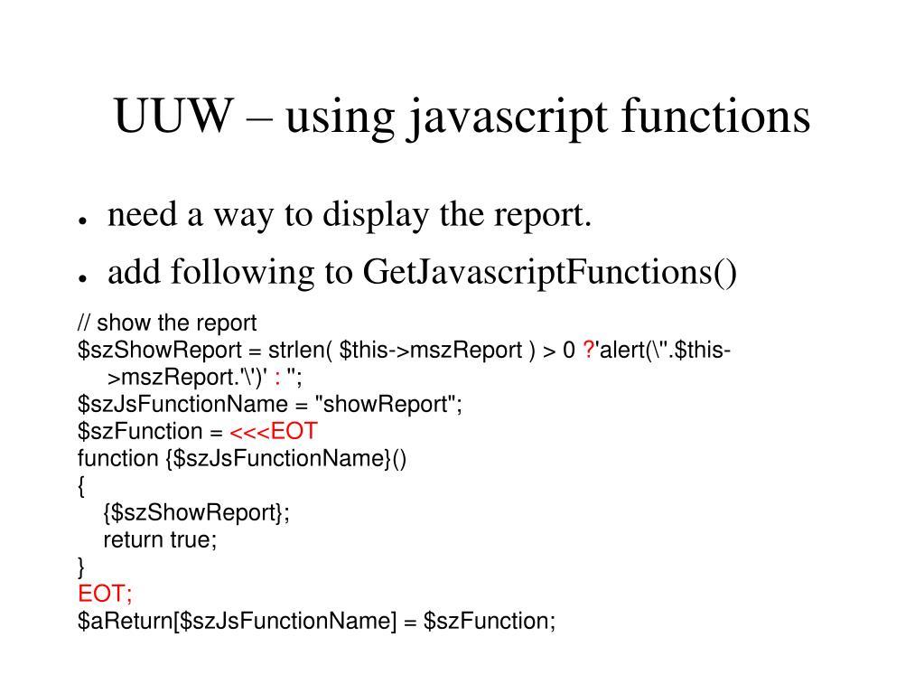 UUW – using javascript functions