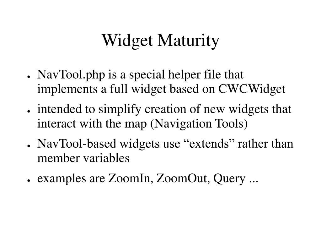 Widget Maturity