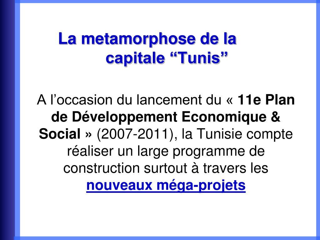 """La metamorphose de la       capitale """"Tunis"""""""