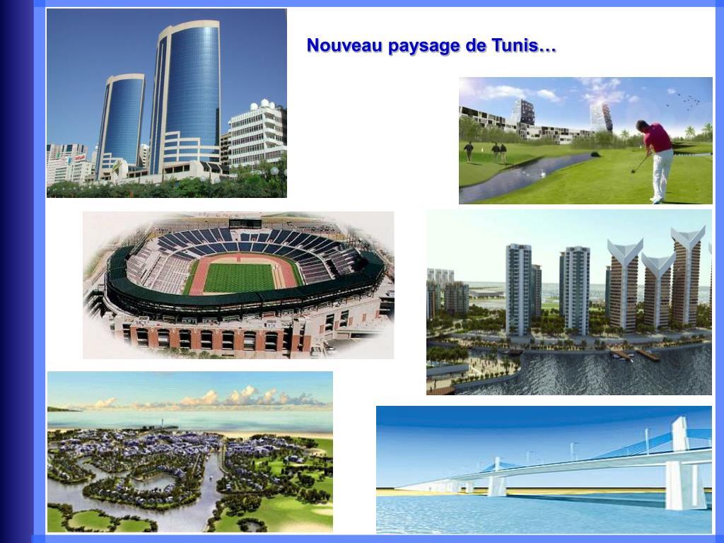 Nouveau paysage de Tunis…
