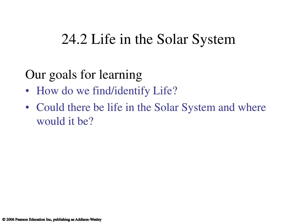 24.2 Life in the Solar System