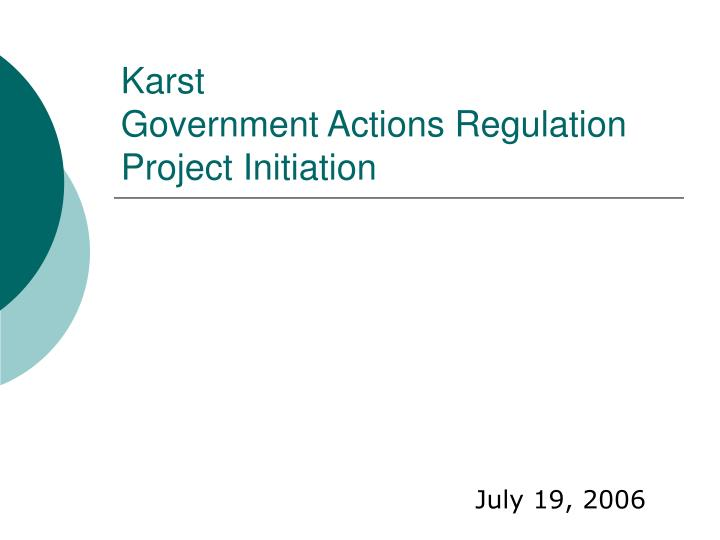 Karst government actions regulation project initiation