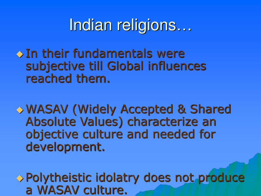 Indian religions…