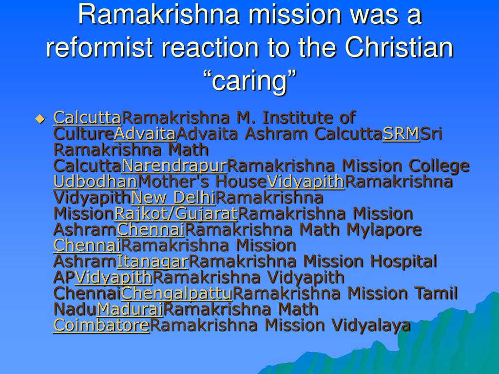 "Ramakrishna mission was a reformist reaction to the Christian ""caring"""