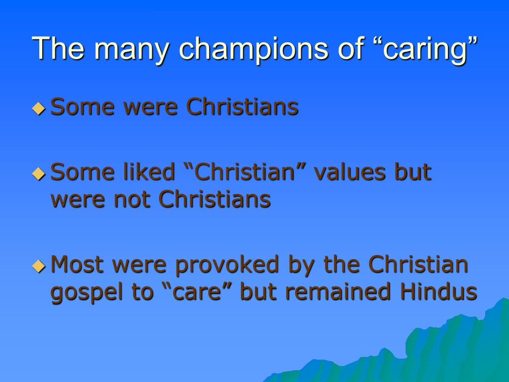 "The many champions of ""caring"""