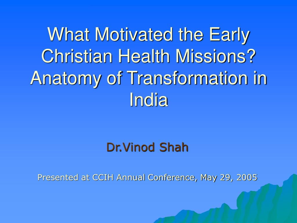 What Motivated the Early Christian Health Missions?