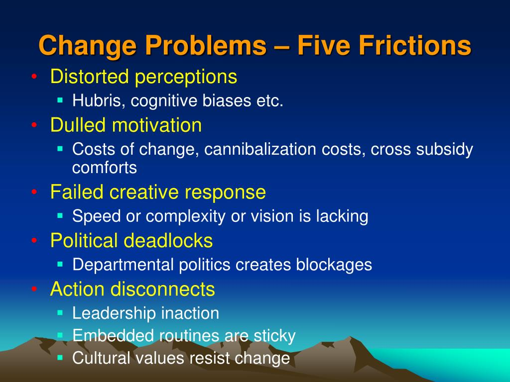 Change Problems – Five Frictions