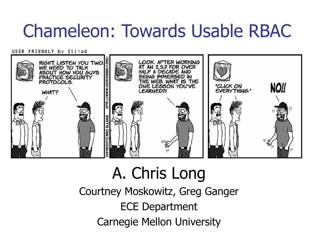 chameleon towards usable rbac l.