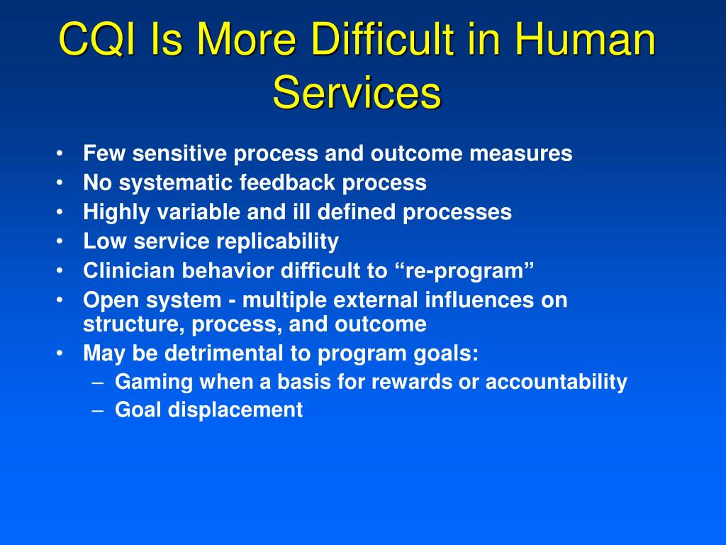 CQI Is More Difficult in Human Services