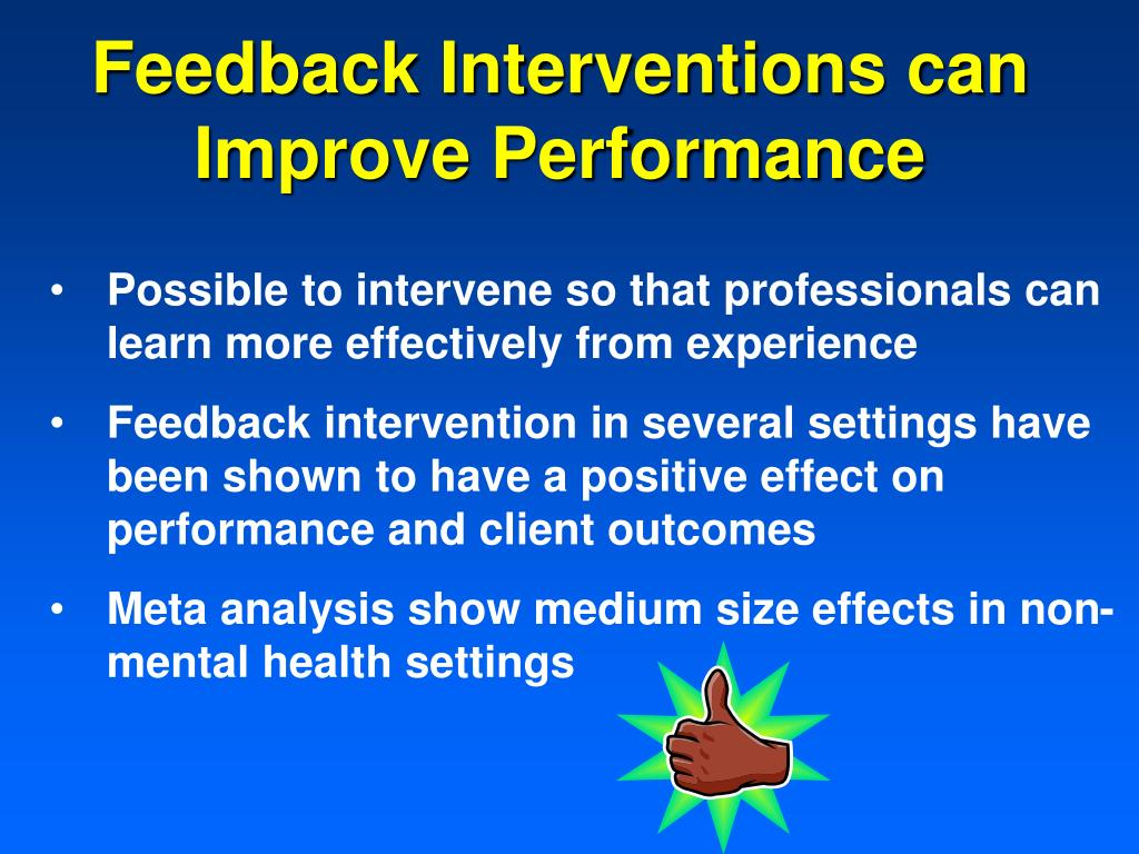 Feedback Interventions can Improve Performance