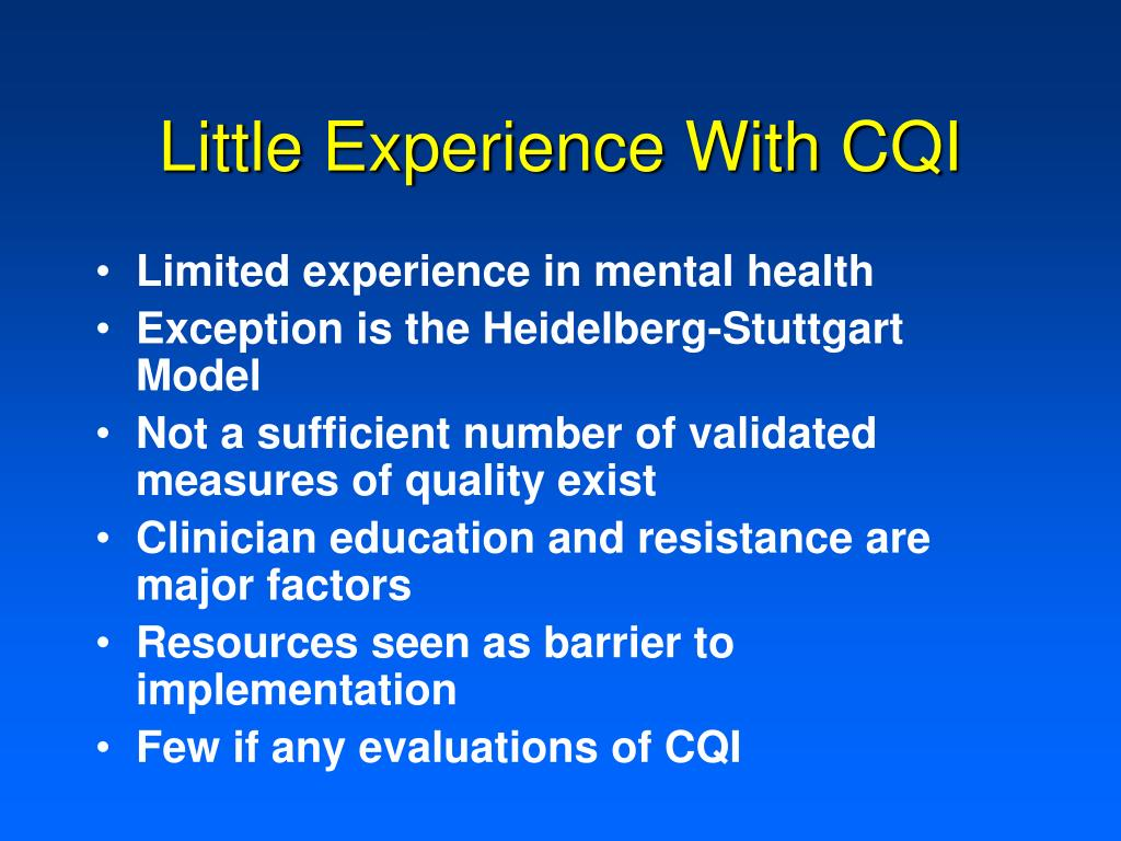 Little Experience With CQI
