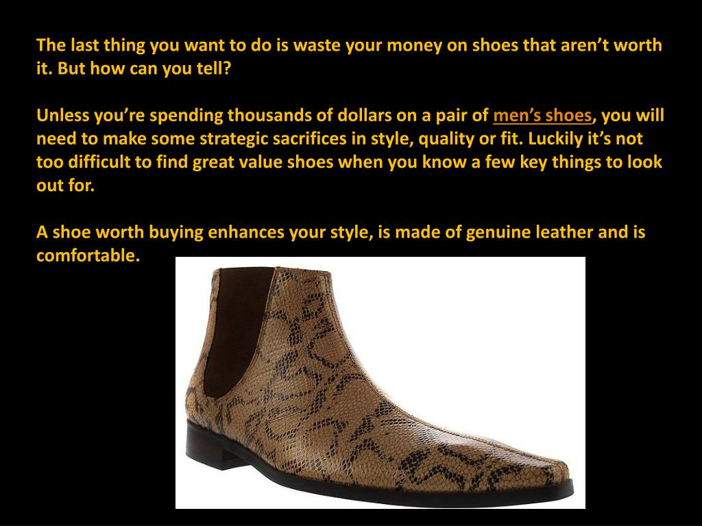 The last thing you want to do is waste your money on shoes that aren't worth it. But how can you tell?