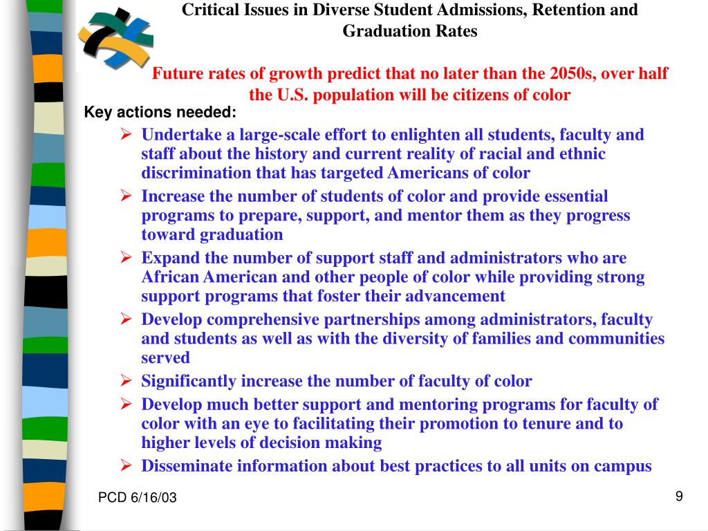 Critical Issues in Diverse Student Admissions, Retention and Graduation Rates
