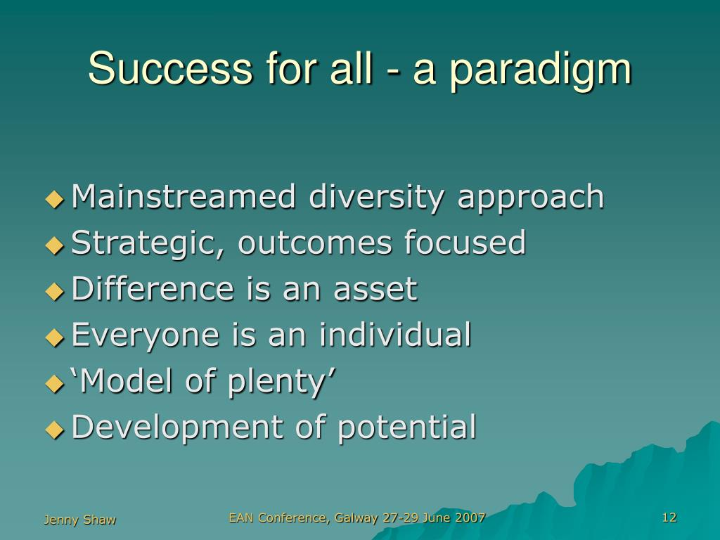 Success for all - a paradigm